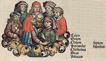 Nuremberg Chronicles - Seven sages. The Seven Sages (of Greece) or Seven Wise Men (c. 620 – 550 BC) was the title given by ancient Greek tradition to seven early-6th-century BC philosophers, statesmen and law-givers who were renowned in the following centuries for their wisdom.
